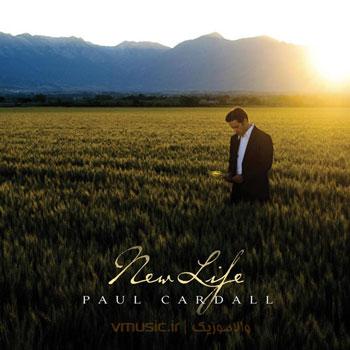 """آلبوم فوق العاده زیبا و بی نظیری از پل کاردال با عنوان """"زندگی جدید"""""""