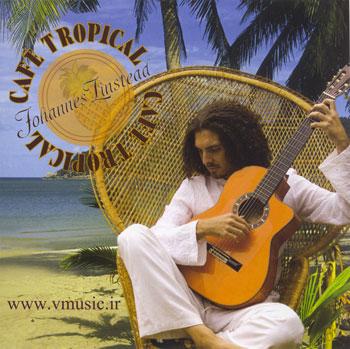 گیتار فلامنکو مفرح و زیبای یوهانس لینستید در «کافه استوایی»