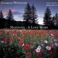 George Winston - Montana A Love Story (2004)