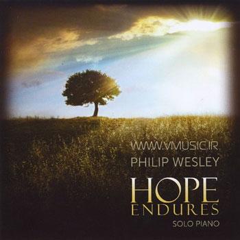 پیانو سولوی فوق العاده زیبا و آرامش بخش فلیپ وسلی در آلبوم «امید ماندگار»