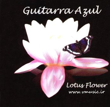 فلامنکوی زیبا و شنیدنی گروه گیتاررا آزول در آلبوم « گل لوتوس »
