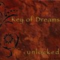 Key Of Dreams - Unlocked (2007)