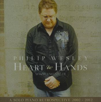 مروری بر آثار فلیپ وزلی با آلبوم بسیار زیبا و آرامش بخش «قلبی به دست»