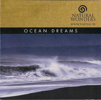 """ترکیب صدای طبیعت با ملودیهای آرام در آلبوم """" رویاهای اقیانوس """""""