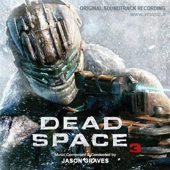 """موسیقی متن بازی """" فضای مرده 3 """" اثر مشترک جیسون گریوز و جیمز هانیگان"""