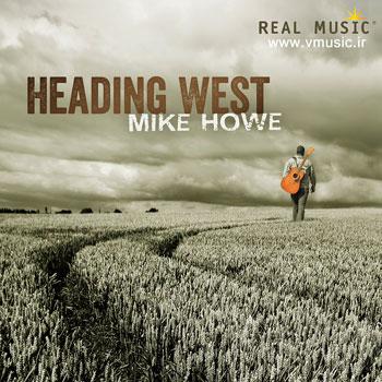 """گیتار زیبا و شنیدنی مایک هاو در آلبوم """" به سوی غرب """""""
