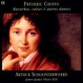 Chopin - Mazurkas, Valses & Autres Dances (Arthur Schoonderwoerd) 2003