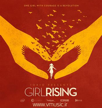 موسیقی متن مستند Girl Rising اثر مشترکی از لورن بالف و ریچل پورتمن
