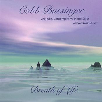 Cobb Bussinger - Breath Of Life (2006)