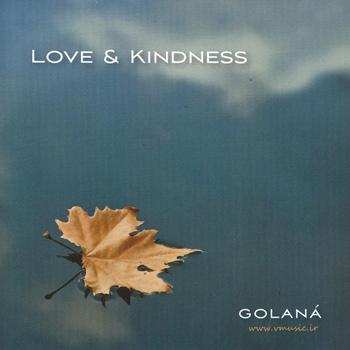Golana - Love & Kindness (2013)