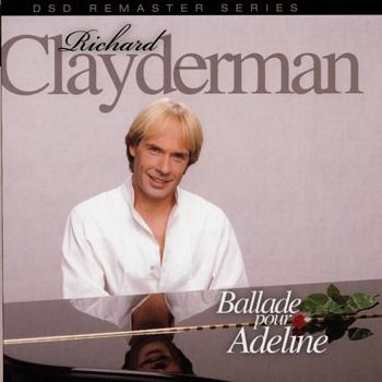 Richard Clayderman - Ballade pour Adeline (2012)