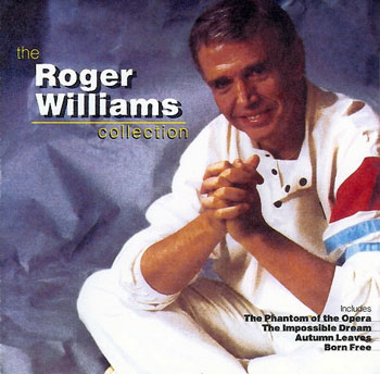 Roger Williams - The Roger Williams Collection (1998)