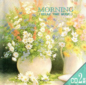 VA - Morning Relax Time Music (2CD) (1989)