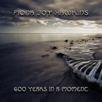 600 سال در یک لحظه با پیانوی زیبا و رویایی فیونا جوی هاوکینز