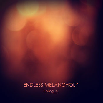 Endless Melancholy - Epilogue (2013)