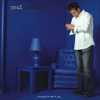 Paul Cardall - Faithful (2003)