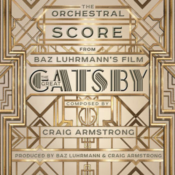 Craig Armstrong - The Great Gatsby (2013)