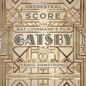 """موسیقی متن بسیار زیبای فیلم """" گتسبی بزرگ """" اثری از کریگ آرمسترانگ"""