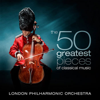London Philharmonic Orchestra - The 50 Greatest Pieces Of Classical Music (2011)