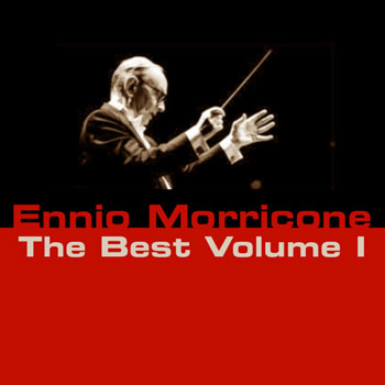 Ennio Morricone The Best, Volume 1 & 2 (2012)