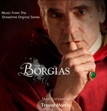 Trevor Morris - The Borgias (2011)