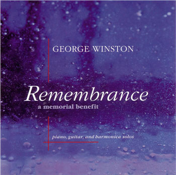 George Winston - Remembrance A Memorial Benefit (2001)