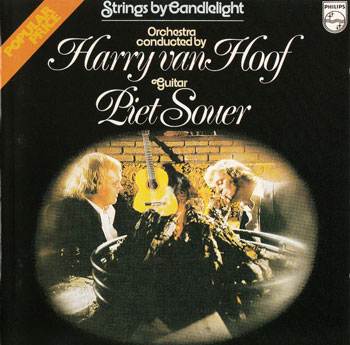 Piet Souer & Harry Van Hoof - Strings By Candlelight (1976)