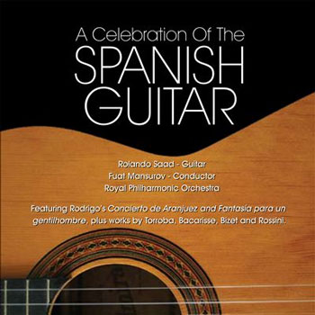 Rolando Saad & RPO - A Celebration Of The Spanish Guitar (2007)