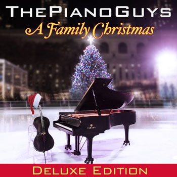 The Piano Guys - A Family Christmas (Deluxe Edition) 2013