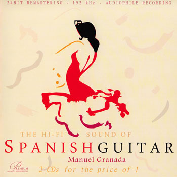Manuel Granada - The Hi-Fi Sound Of Spanish Guitar (2007) [2CD]