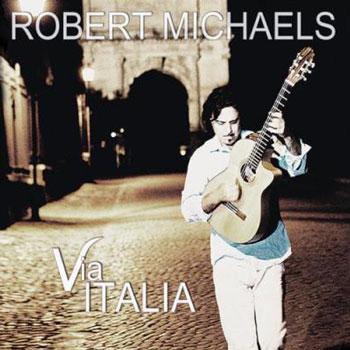 Robert Michaels - Via Italia (2013)