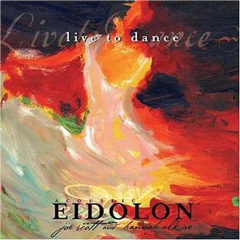 Acoustic Eidolon - Live to Dance (2004)