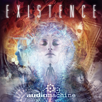 Audiomachine - Existence [2013]