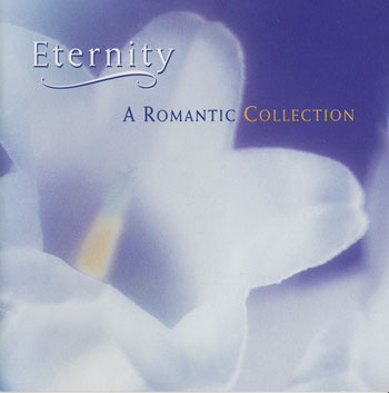 Various Artists - A Romantic Collection - Eternity I-II (1996-1997)