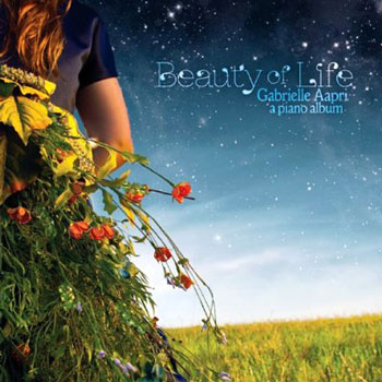 Gabrielle Aapri - Beauty Of Life (2013)