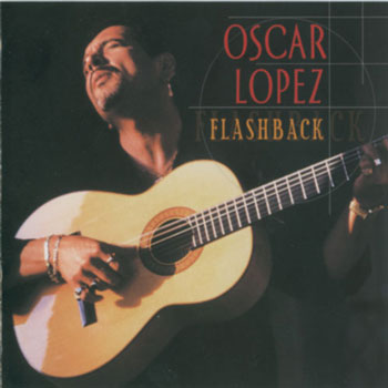Oscar Lopez - Flashback - The Best of Oscar Lopez (2002)