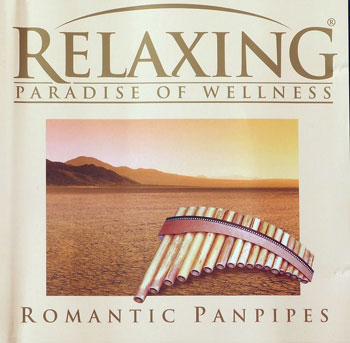VA - Relaxing - Paradise Of Wellness - Romantic Panpipes (2003)
