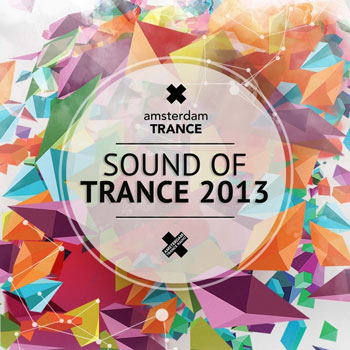VA - Sound Of Trance 2013 (2013)
