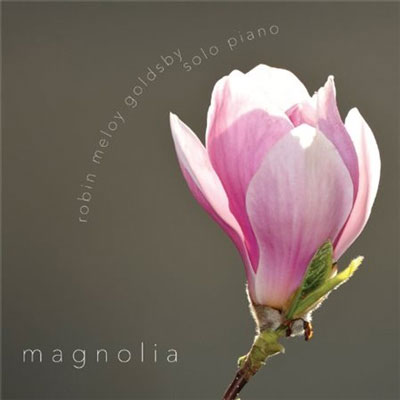 Robin Meloy Goldsby - Magnolia (2013)