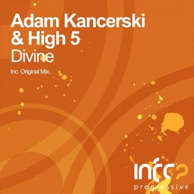 Adam Kancerski & High 5 - Divine (2014)