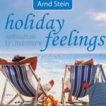 احساس آرامش در تعطیلات با ملودی های دکتر آرند اشتاین
