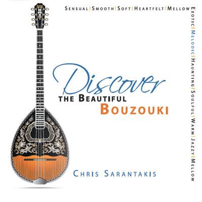 Christos Sarantakis - Discover the Beautiful Bouzouki (2014)