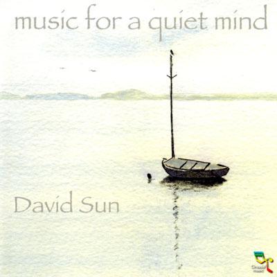 David Sun - Music for a quiet mind (2007)