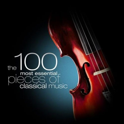 The 100 Most Essential Pieces of Classical Music - 2010