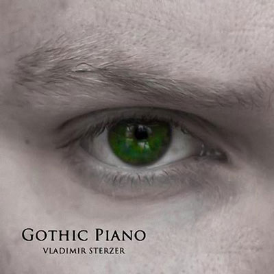 Vladimir Sterzer - Gothic Piano (2014)