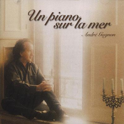 Andre Gagnon - Un Piano Sur La Mer (2003)