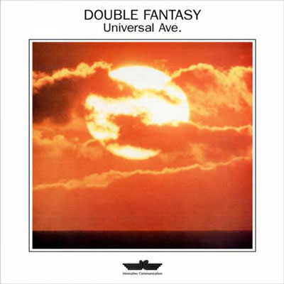 Double Fantasy - Universal Ave (1986)