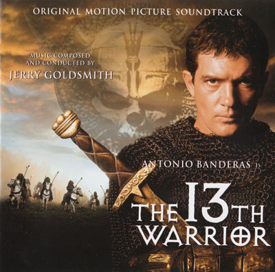 Jerry Goldsmith - The 13th Warrior (1999)