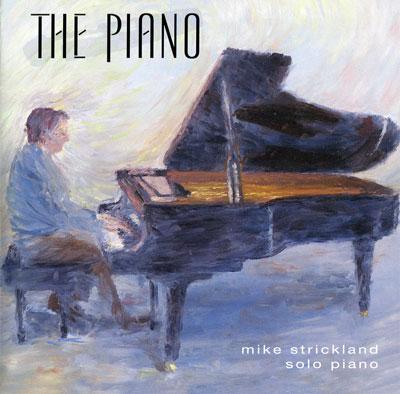 موسیقی آرامش بخش مایک استریکلند در آلبومی با عنوان پیانو