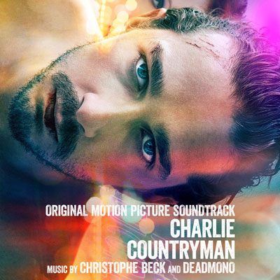Christophe Beck & DeadMono - Charlie Countryman (2014)